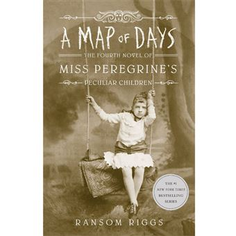 Miss Peregrine's Peculiar Children - Book 4: A Map of Days