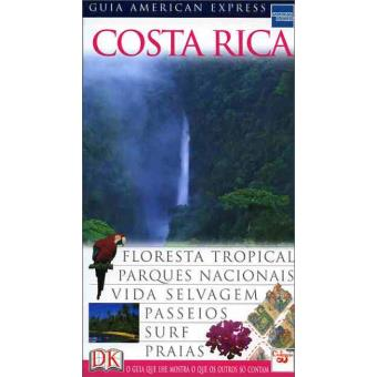 Costa Rica: Guia American Express
