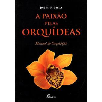 Paixão Pelas Orquídeas