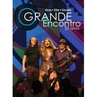 Grande Encontro - 20 Anos - CD + DVD