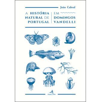 A História Natural de Portugal em Domingos Vandelli