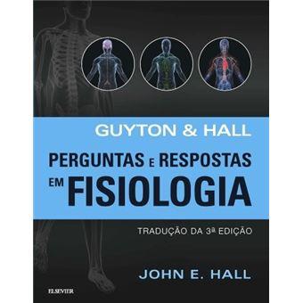 Guyton & Hall: Perguntas e Respostas em Fisiologia