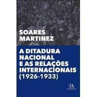A Ditadura Nacional e as Relações Internacionais