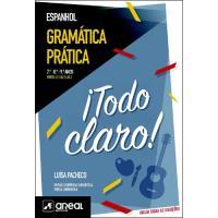 Gramática Prática de Espanhol: ¡Todo Claro! -  7º, 8º e 9º Anos - Níveis A.1, A2.1 e A2.2
