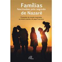 Famílias Fascinadas Pelo Segredo de Nazaré