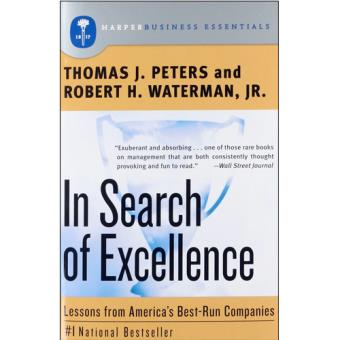 In search of excellence tom peters peters thomas j compre in search of excellence tom peters peters thomas j compre livros na fnac publicscrutiny Choice Image