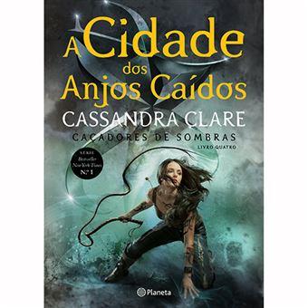 Caçadores de Sombras - Livro 4: A Cidade dos Anjos Caídos