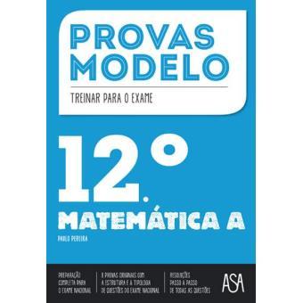 Provas Modelo - Matemática A 12 º Ano