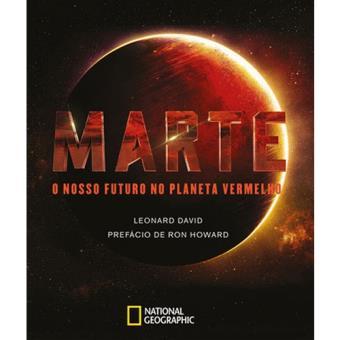 Marte: O Nosso Futuro no Planeta Vermelho