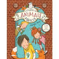 O Colégio dos Animais Mágicos - Livro 1