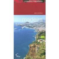 Madeira - Cidades Irrepetíveis