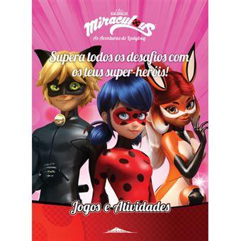 Miraculous As Aventuras De Ladybug Jogos E Atividades Varios