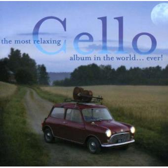 The Most Relaxing Cello Album in the World...ever (2CD)