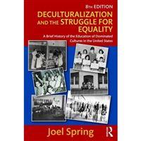 Deculturalization and the struggle