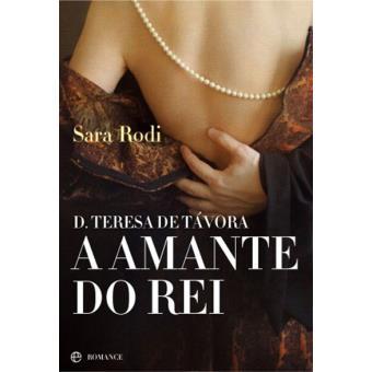 D. Teresa de Távora - A Amante do Rei