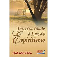 Terceira Idade à Luz do Espiritismo