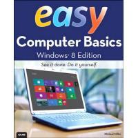 Easy Computer Basics - Windows 8 Edition