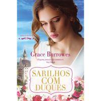 Noivas da Regência - Livro 1: Sarilhos com Duques