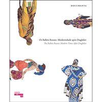 Os Ballets Russes: Modernidade Após Diaghilev