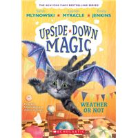 Weather or not (upside-down magic #