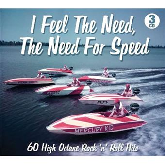I Feel the Need, the Need for Speed - 3CD