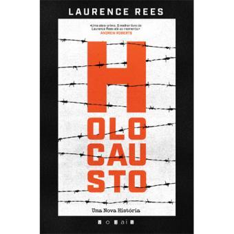 Holocausto - Uma Nova História