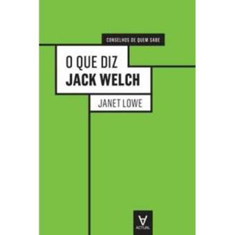 O Que Diz Jack Welch