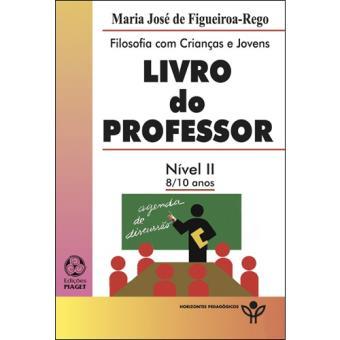 Filosofia com Crianças e Jovens - Livro do Professor: Nível II 8-10 Anos
