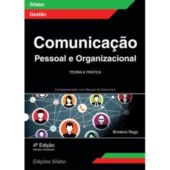 Comunicação Pessoal e Organizacional – Teoria e Prática