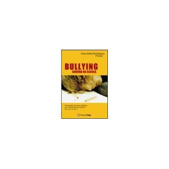 Bullying - Guerra na Escola