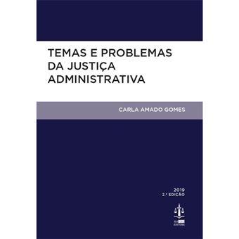 Temas e Problemas da Justiçaa Administrativa