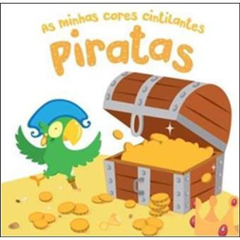 As Minhas Cores Cintilantes: Piratas