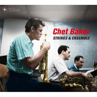 Chet Baker & Russ Freeman Strings & Ensemble - 2CD