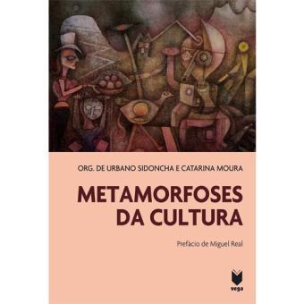 Metamorfoses da Cultura