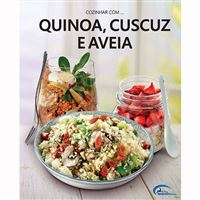 Quinoa, Cuscuz e Aveia
