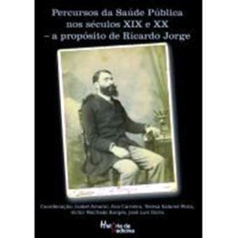 Percursos da Saúde Pública nos Séculos XIX e XX