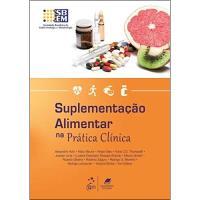 Suplementação Alimentar na Prática Clínica
