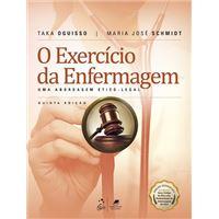 O Exercício da Enfermagem - Uma Abordagem Ético-Legal