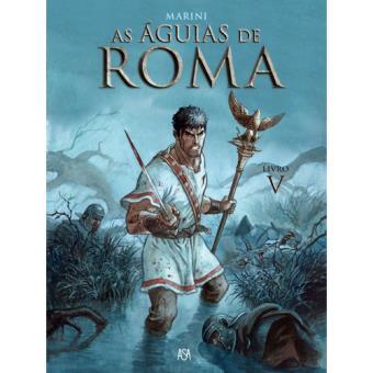 As Águias de Roma - Livro 5
