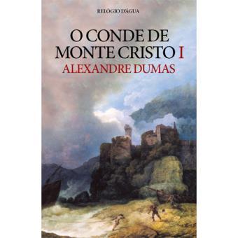 O Conde de Monte Cristo - Livro 1