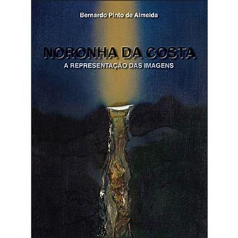 Noronha da Costa: A Representação das Imagens
