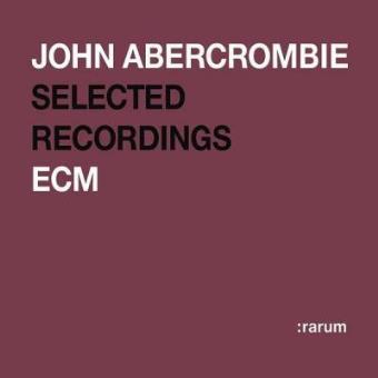 John Abercrombie   Selected Recordings