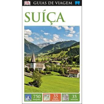 Guia de Viagem Porto Editora - Suíça