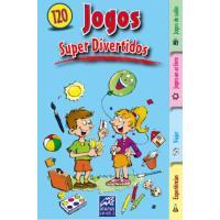 120 Jogos Super Divertidos dos 3 aos 5 Anos