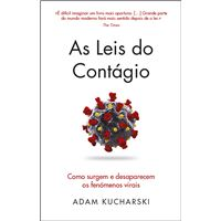 As Leis do Contágio - Como Surgem e Desaparecem os Contágios Virais