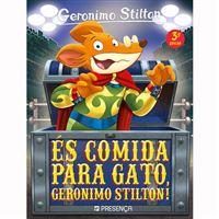 Geronimo Stilton: És Comida para Gato