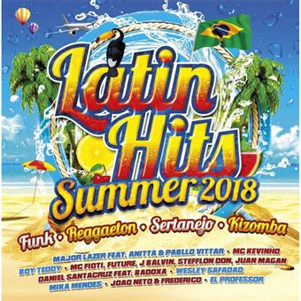 Latin Hits Summer 2018 - 2CD