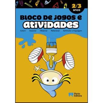 Bloco de Jogos e Actividades - 2 a 3 Anos