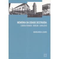 Memória da Cidade Destruída