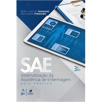 Sae - Sistematização da Assistência de Enfermagem - Guia Prático